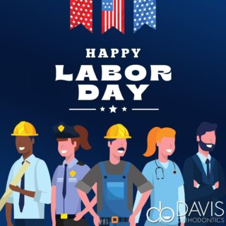 Happy Labor Day from Davis Orthodontics! Thank you to all those who work hard every day and enjoy the day off! You deserve it! #DObraces #laborday #smileon #thankyouworkers